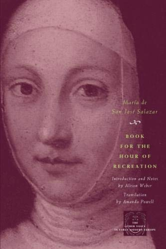 Book for the Hour of Recreation (The Other Voice in Early Modern Europe)