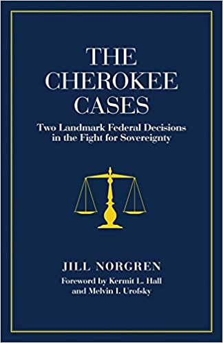 Cherokee Cases: Two Landmark Federal Decisions in the Fight for Sovereignty