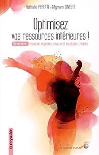 Optimisez vos ressources intérieures par Nathalie Peretti