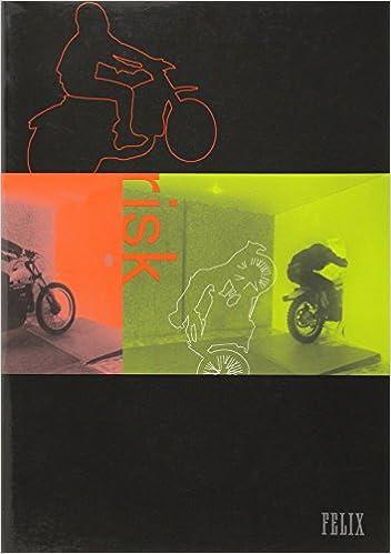 Felix Journal Of Media Arts Risk Riesgo