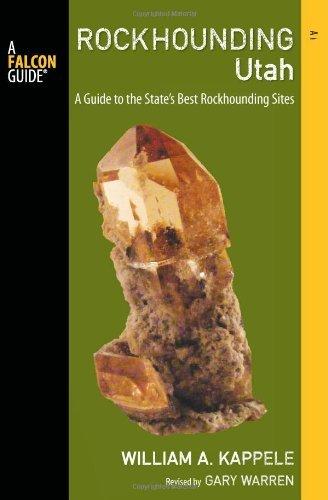 (Rockhounding Utah, 2nd (Rockhounding Series))