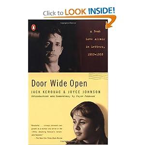 Door Wide Open: A Beat Love Affair in Letters, 1957-1958 Joyce Johnson