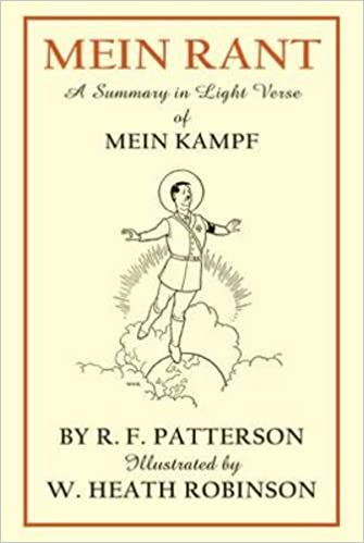 Les en bok online gratis, ingen nedlastinger Mein Rant: A Summary in Light Verse of Mein Kampf (Norwegian Edition) iBook 1849340021