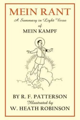 Mein Rant: A Summary in Light Verse of Mein Kampf pdf epub