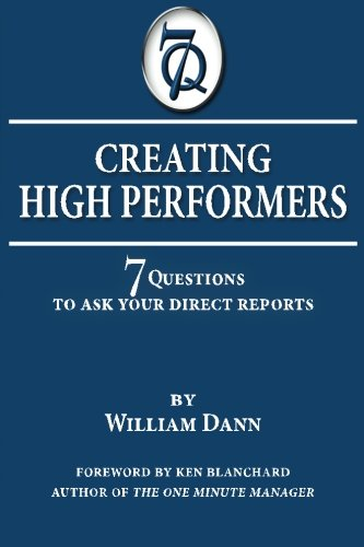 Download Creating High Performers: 7 Questions to Ask Your Direct Reports PDF