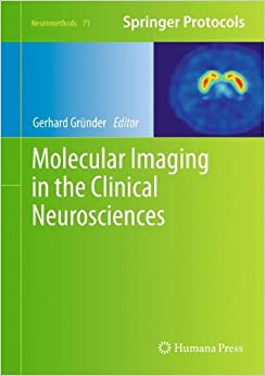 Book Molecular Imaging in the Clinical Neurosciences (Neuromethods)