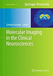 Molecular Imaging in the Clinical Neurosciences (Neuromethods)