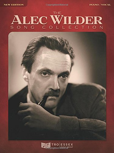 The Alec Wilder Song Collection: New Edition PDF Text fb2 book