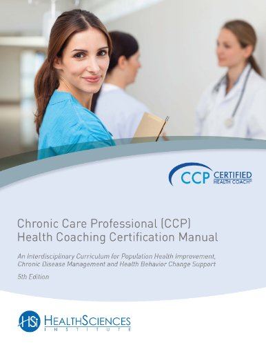 Chronic Care Professional (CCP) Health Coaching Motivational Interviewing Certification Manual