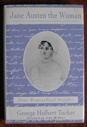 Jane Austen the Woman - Tucker, George H