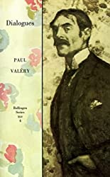 Collected Works of Paul Valery V 4 Dialogues: Dialogues Vol 4 (Bollingen)