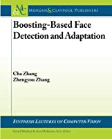 Boosting-Based Face Detection and Adaptation Front Cover