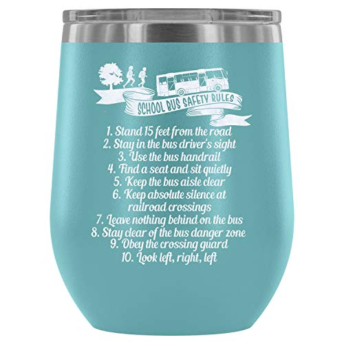 Stainless Steel Tumbler Cup with Lids for Wine, School Bus Safety Rules Wine Tumbler, Funny School Bus Driver Vacuum Insulated Wine Tumbler (Wine Tumbler 12Oz - Light -