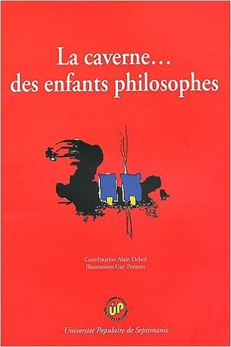 Lire en ligne La caverne... des enfants philosophes pdf