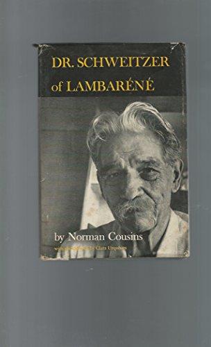 Dr. Schweitzer Of Lambarene by Norman Cousins