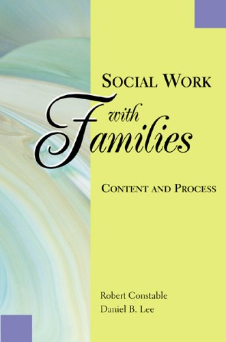 Social Work With Families: Content and Process