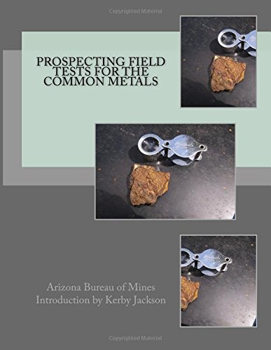 Download Prospecting Field Tests For The Common Metals PDF