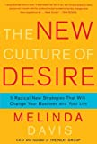 The New Culture of Desire, Melinda Davis, 1416593055