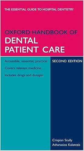 Kết quả hình ảnh cho Oxford Handbook of Dental Patient Care 2E- amazon