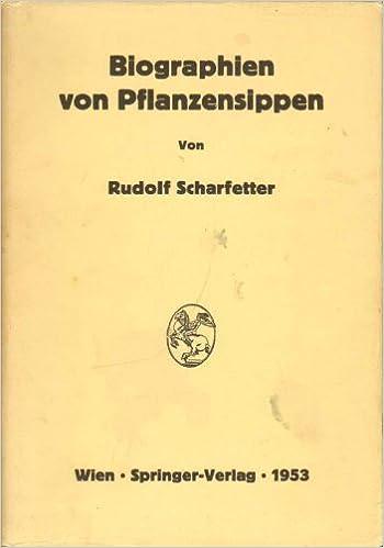 Biographien von Pflanzensippen (German Edition)