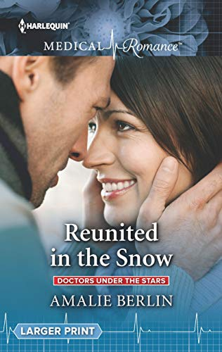 Reunited In The Snow by Amalie Berlin
