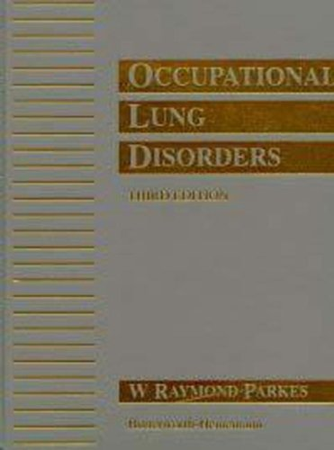 Occupational Lung Disorders, 3Ed (Hodder Arnold Publication)