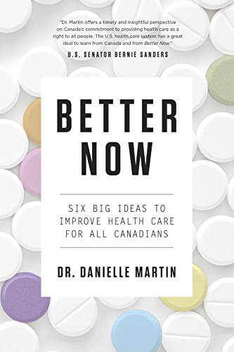 better-now-six-big-ideas-to-improve-health-care-for-all-canadians