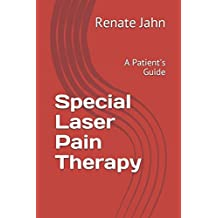 Special Laser Pain Therapy: A Patient's Guide