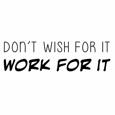 """Katazoom Don't Wish for It, Work for It - FITNESS MOTIVATIONAL Inspirational Vinyl Wall Quote - 22.5"""" X 6"""" Matte Black By Wall Decals"""