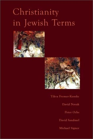 Christianity In Jewish Terms (Radical Traditions)