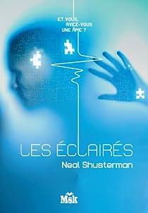 Les Fragmentés, tome 3 : Les Eclairés par Shusterman