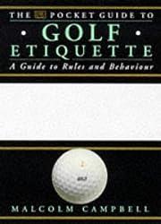 Golf Etiquette (Dorling Kindersley Pocket Guide)