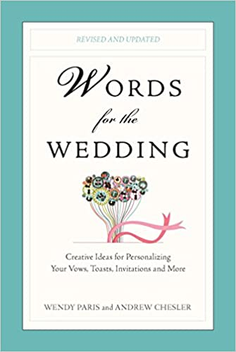 words for the wedding creative ideas for personalizing your vows