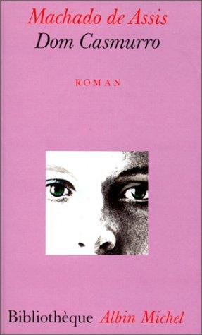 Dom Casmurro (Bibliotheque Al)