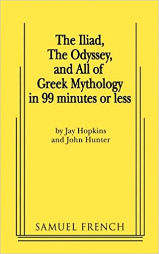 The Iliad, the Odyssey, and All of Greek Mythology in 99 Minutes or Less