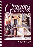 Gracious Goodness, Charleston!, Angela R. Basha and Audrey Runey, 0962947709