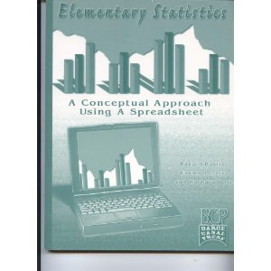 Elementary Statistics: A Conceptual Approach Using a Spreadsheet