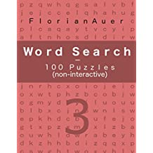 Word Search 3 - 100 Puzzles - (non-interactive)
