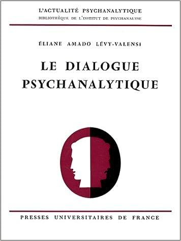 Le dialogue psychanalytique epub pdf