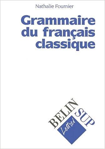 Téléchargement Grammaire du français classique pdf