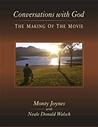 Conversations with God: The Making of the Movie