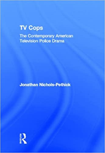 TV Cops: The Contemporary American Television Police Drama