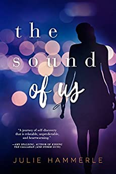 The Sound of Us by [Hammerle, Julie]