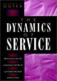 The Dynamics of Service, Barbara A. Gutek, 0787901016