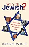 Why Be Jewish, Doron Kornbluth, 0981497470