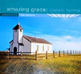 Amazing Grace: Classic Hymns