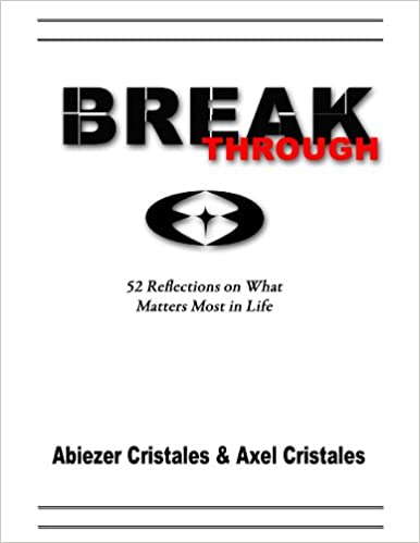 Download online Breakthrough: 52 Reflections on What Matters Most in Life PDF