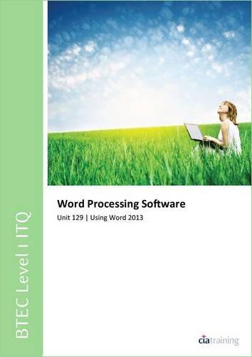 Download BTEC Itq Level 1 - Unit 129 - Word Processing Software Using Microsoft Word 2013 pdf epub
