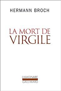 La Mort de Virgile par Hermann Broch