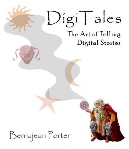 DigiTales: The Art of Telling Digital Stories